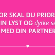 En blog om at prioritere sin lyst