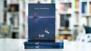 Bogen DØ - Lev og elsk då du kan dø lykkelig af Daisy Løvendahl