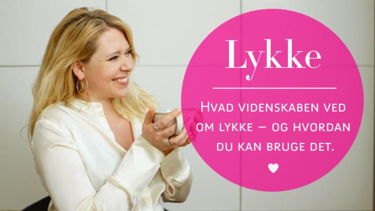 Daisy Løvendahl om lykke
